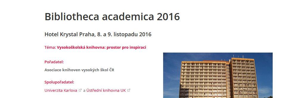 Přednášky z konference Bibliotheca academica 2016